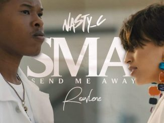 Nasty C Ft. Rowlene – SMA