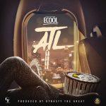 MP3: DJ Ecool – ATL, ThinkNews