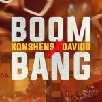 Konshens – Boom Bang ft Davido, ThinkNews