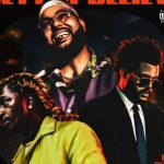 Belly – Better Believe Ft. The Weeknd, & Young Thug, ThinkNews