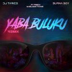 MP4: Dj Tarico & Burna Boy – Yaba Buluku (Remix) ft. Preck & Nelson Tivane, ThinkNews