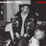 Buju & Fireboy DML – Peru (Remix), ThinkNews