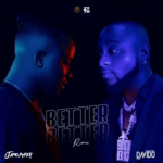 Jamopyper – Better Better (Remix) ft. Davido, ThinkNews