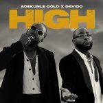 Adekunle Gold – High ft. Davido, ThinkNews